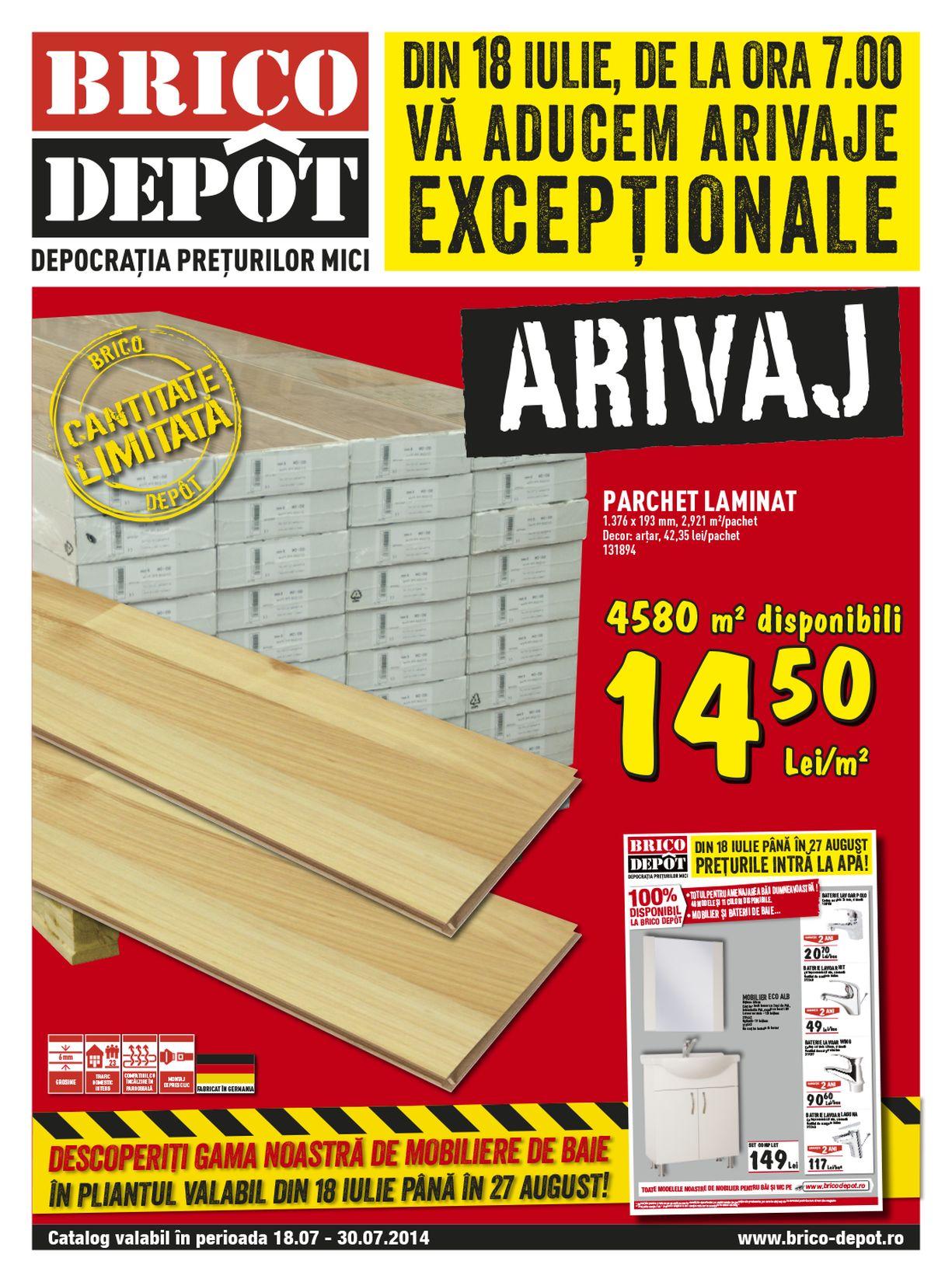 catalog brico depot 18 30 iulie 2014 catalog az. Black Bedroom Furniture Sets. Home Design Ideas