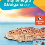 Christian Tour Croatia MunteNegru Bulgaria 2015