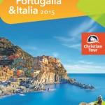 Christian Tour Spania Portugalia Italia 2015