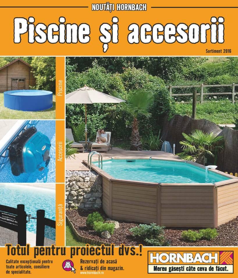 Catalog hornbach piscine si accesorii 6 iunie 6 iulie 2016 for Catalogue piscine