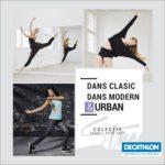 Decathlon Colectii Dans Clasic Modern & Urban 2017
