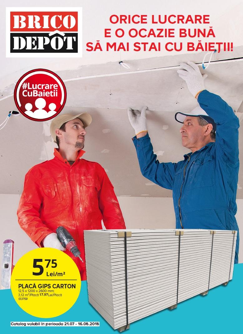 catalog brico depot 21 iulie 16 august 2018 catalog az. Black Bedroom Furniture Sets. Home Design Ideas