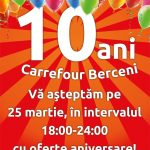 Carrefour Berceni Aniversare 10 Ani pe 25 Martie 2019